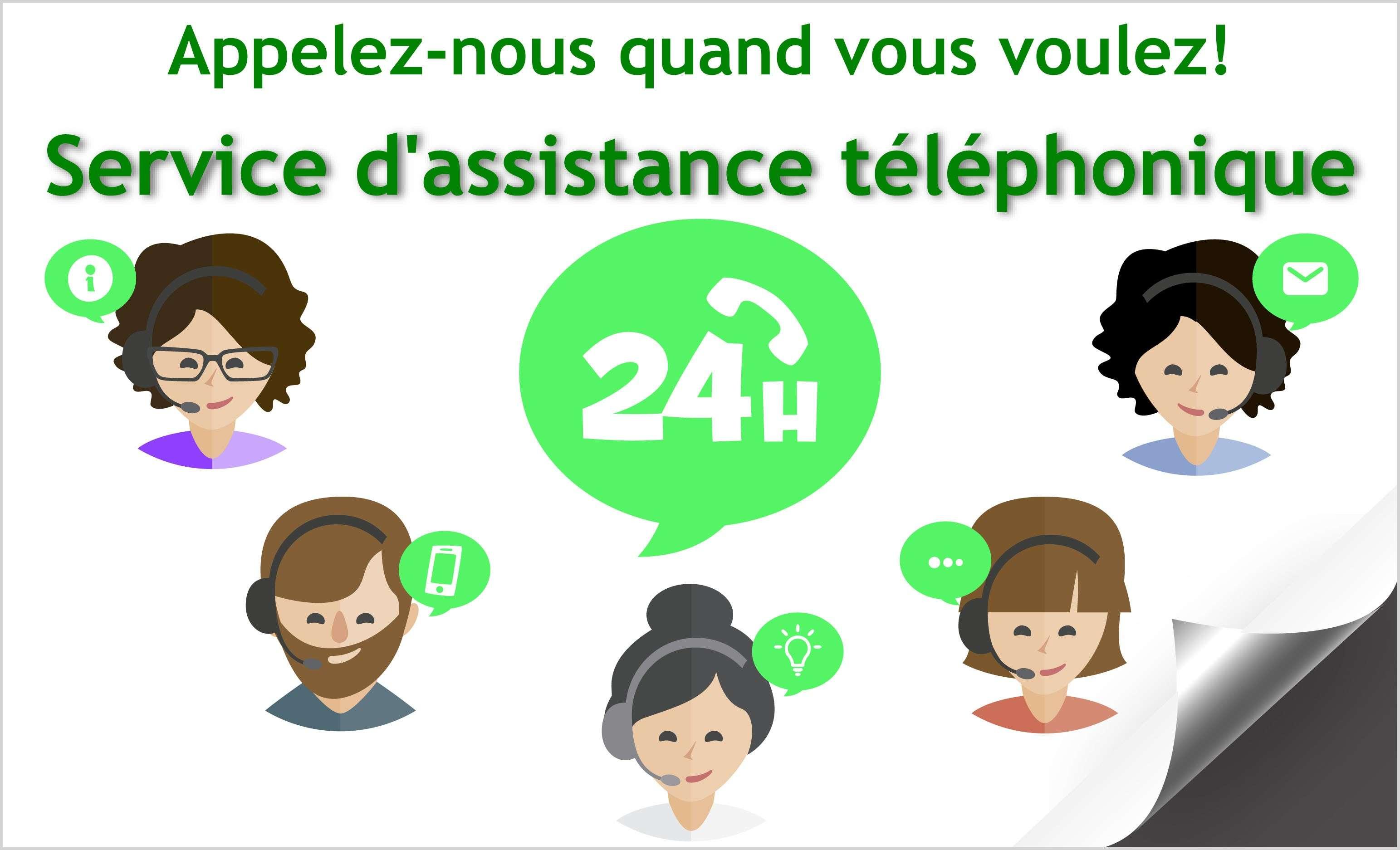 Service d'assistance téléphonique 24 heures sur 24